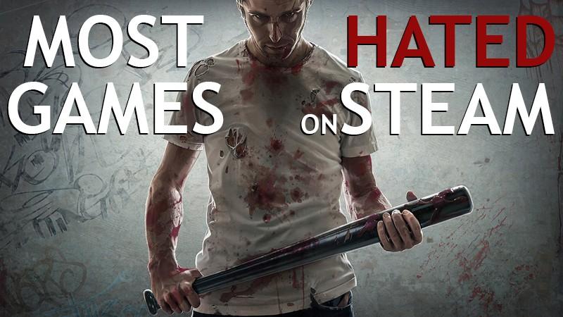 Top 10 πιο μισητά παιχνίδια στο Steam – Geekdom Lists