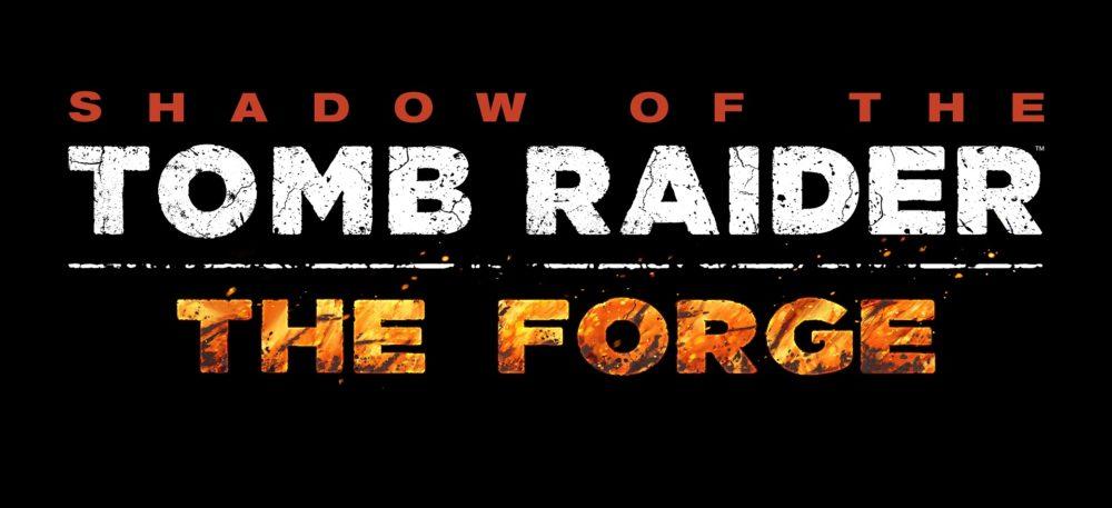 The Forge, πρώτο DLC στο Shadow of the Tomb Raider – Geekdom News